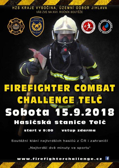 XVII. ročníku Hasičského pětiboje Firefighter Combat Challenge Telč 2018